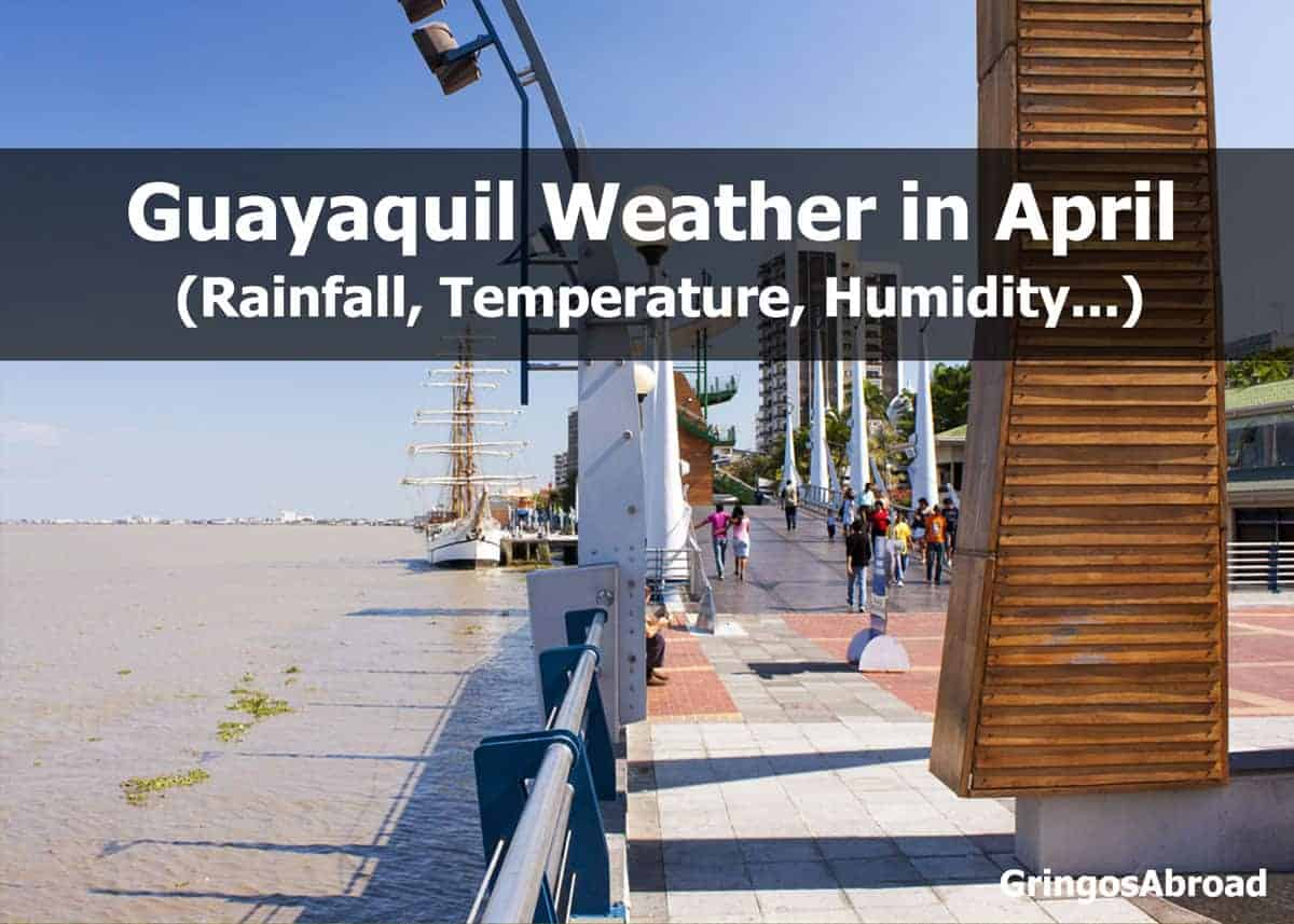 guayaquil weather in april